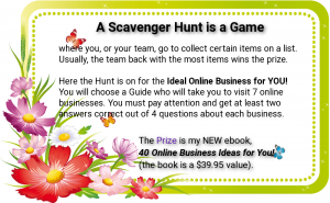 A Scavenger Hunt is a Game