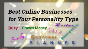 Best Online Businesses for Your Personality Type