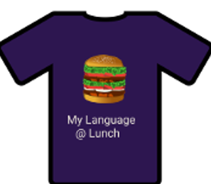 "purple T-shirt with hamburger ""My Language @ lunch"""